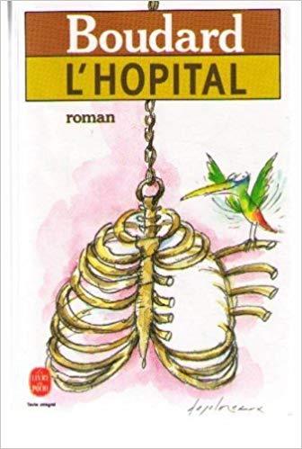 L'Hôpital : Une hostobiographie, roman